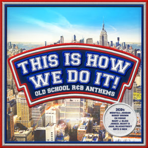 'THIS IS HOW WE DO IT' TRIPLE CD COMPS TO BE WON!!!