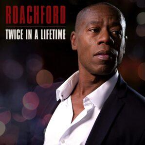Roachford: Album/Dates Rescheduled